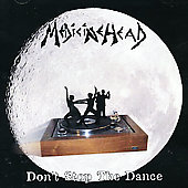 Medicine Head: Don't Stop the Dance