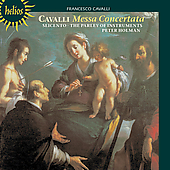 Cavalli: Messa Concertata, etc / Holman, Seicento, et al