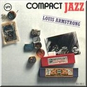 Louis Armstrong: Compact Jazz: Louis Armstrong