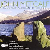 Metcalf: Mapping Wales, Plain Chants, et al / Finch, et al