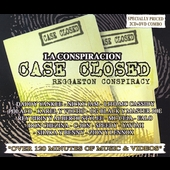 Various Artists: La Conspiracion: Case Closed
