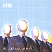 Clip: Life Without Blinking