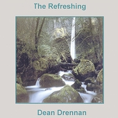 Dean Drennan: The Refreshing