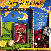 Taraf de Haïdouks: Honourable Brigands, Magic Horses & Evil Eyes
