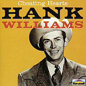 Hank Williams: Cheating Hearts