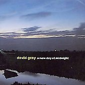 David Gray: New Day At Midnight