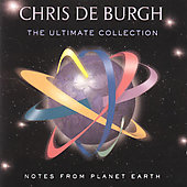 Chris de Burgh: Notes from Planet Earth: The Ultimate Collection