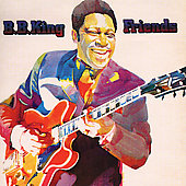 B.B. King: Friends