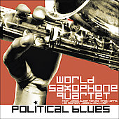 World Saxophone Quartet: Political Blues