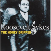 Roosevelt Sykes: The Honeydripper [Fabulous]