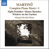 Martinu: Complete Piano Music Vol 1 / Giorgio Koukl