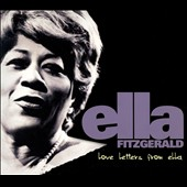 Ella Fitzgerald: Love Letters from Ella [Digipak]