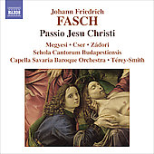 Fasch: Passio Jesu Christi / T&eacute;rey-Smith, et al