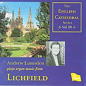 The English Cathedral Series Vol 3 - Lichfield / Andrew Lumsden