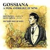 Gossiana - 1920s Anthology of Song / Goss Male Quartet