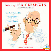 Ira Gershwin: The 1952 Walden Sessions