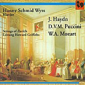 Haydn, Puccini and Mozart: Piano Concertos / Hanny Schmid Wyss, Howard Griffiths, Zurich Strings