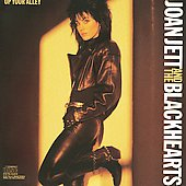 Joan Jett/Joan Jett & the Blackhearts: Up Your Alley
