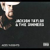 Jackson Taylor: Aces 'N Eights [PA] [Digipak] *