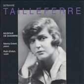 Germaine Tailleferre: Chamber Music