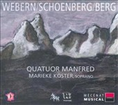 Quatuor Manfred play Webern, Schoenberg, Berg