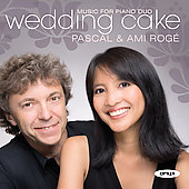 Wedding Cake: French Music for Two Pianos & Piano