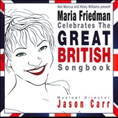 Maria Friedman: Celebrates the Great British Songbook *