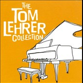 Tom Lehrer: The Tom Lehrer Collection