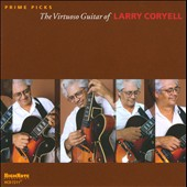 Larry Coryell: Prime Picks (The Virtuoso Guitar Of Larry Coryell)