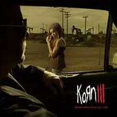 Korn: Korn III: Remember Who You Are [Clean]