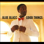 Aloe Blacc: Good Things [Digipak]