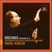 Bruckner: Symphony No. 8 / Kubelik