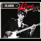 Eric Johnson (Guitar 1): Live from Austin, TX '84 [Digipak]