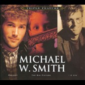 Michael W. Smith: Triple Feature: Project/The Big Picture/I 2 (Eye) [Digipak]