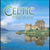 Global Journey: Global Journey: Celtic Moods