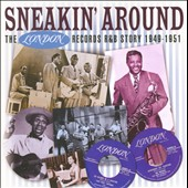 Various Artists: Sneakin' Around: The London Records R&B Story 1948-1951