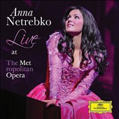 Anna Netrebko: Live At The Met