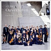 J.S. Bach: Overtures (Suites) for Orchestra, complete / Freiburger Baroque Orchestra