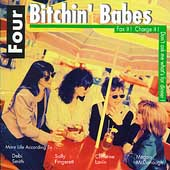 Four Bitchin' Babes: Fax It! Charge It! Don't Ask Me What's for Dinner!