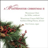 A Westminster Chistmas II / Traditional Carols for chorus, bell choir & organ