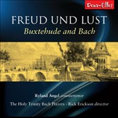 Freud und Lust: Music of Buxtehude & Bach / Ryland Angel, countertenor; Holy Trinity Bach Players