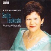 Richard Strauss: Lieder / Soile Isokoski, soprano; Marita Viitasalo, piano