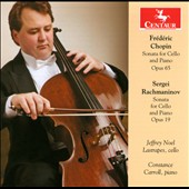 Chopin, Rachmaninov: Cello Sonatas / Jeffery Noel Lastrapes, cello. Constance Carroll, piano