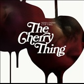Neneh Cherry: The Cherry Thing [Digipak] *