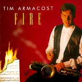 Tim Armacost: Fire