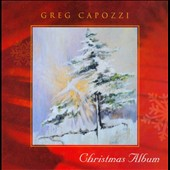 Greg Capozzi: Christmas Album *