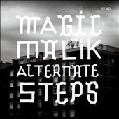 Magic Malik: Alternate Steps