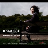 Il Viaggio - Berg: Sonata Op. 1; Mozart; Sonata K.330; Mansurian: Three Pieces for the Low Keys / Marianna Shirinyan, piano