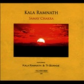 Ty Burhoe/Kala Ramnath: Samay Chakra