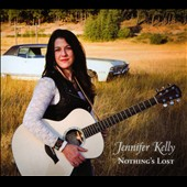 Jennifer Kelly: Nothing's Lost